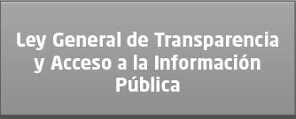 LEY GENERAL DE TRANSPARENCIA