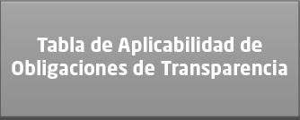 TABLA DE APLICABILIDAD DE OBLIGACIONES DE TRANSPARENCIA