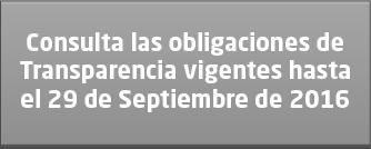 OBLIGACIONES DE TRANSPARENCIA VIGENTES HASTA EL 29 DE SEPTIEMBRE DE 2016
